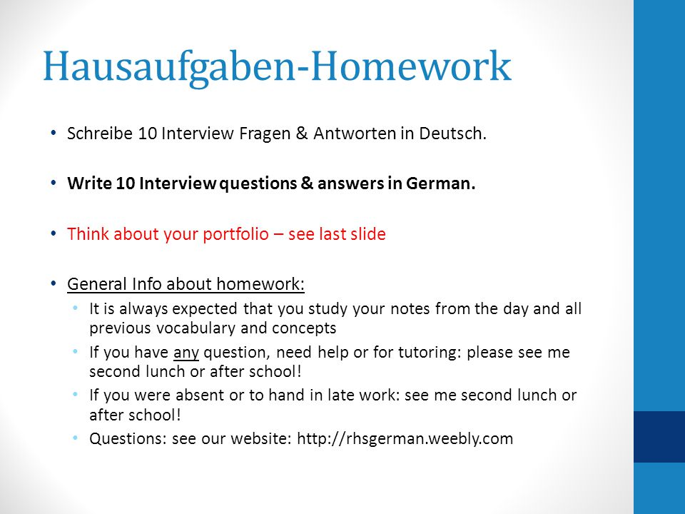 Hausaufgaben-Homework Schreibe 10 Interview Fragen & Antworten in Deutsch. Write 10 Interview questions & answers in German. Think about your portfoli