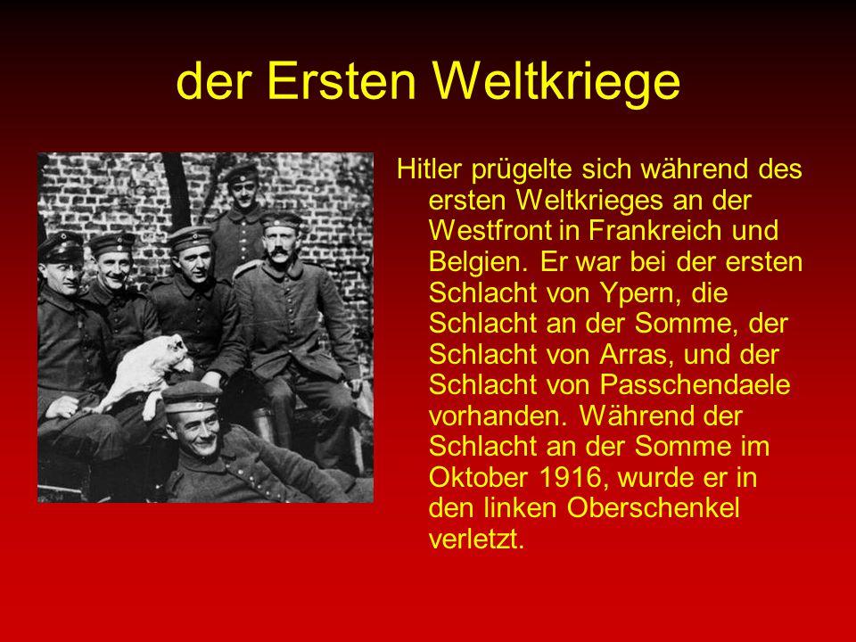 der Ersten Weltkriege Hitler prügelte sich während des ersten Weltkrieges an der Westfront in Frankreich und Belgien.