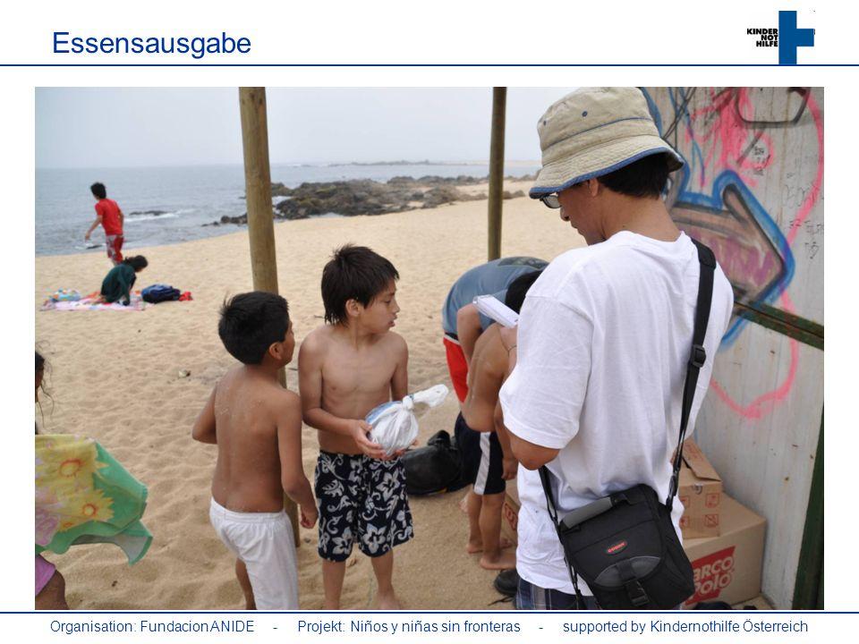 Organisation: Fundacion ANIDE - Projekt: Niños y niñas sin fronteras - supported by Kindernothilfe Österreich Essensausgabe