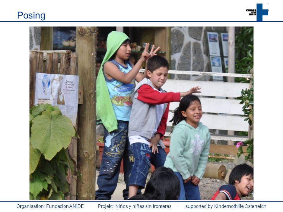 Organisation: Fundacion ANIDE - Projekt: Niños y niñas sin fronteras - supported by Kindernothilfe Österreich Posing