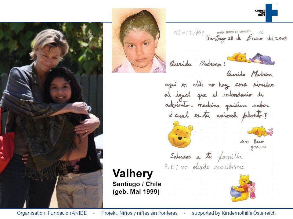 Organisation: Fundacion ANIDE - Projekt: Niños y niñas sin fronteras - supported by Kindernothilfe Österreich Valhery Santiago / Chile (geb. Mai 1999)