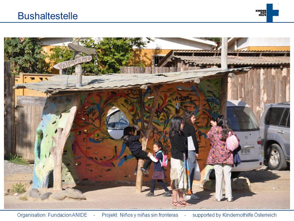 Organisation: Fundacion ANIDE - Projekt: Niños y niñas sin fronteras - supported by Kindernothilfe Österreich Bushaltestelle