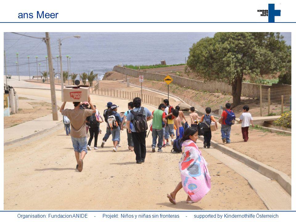Organisation: Fundacion ANIDE - Projekt: Niños y niñas sin fronteras - supported by Kindernothilfe Österreich ans Meer