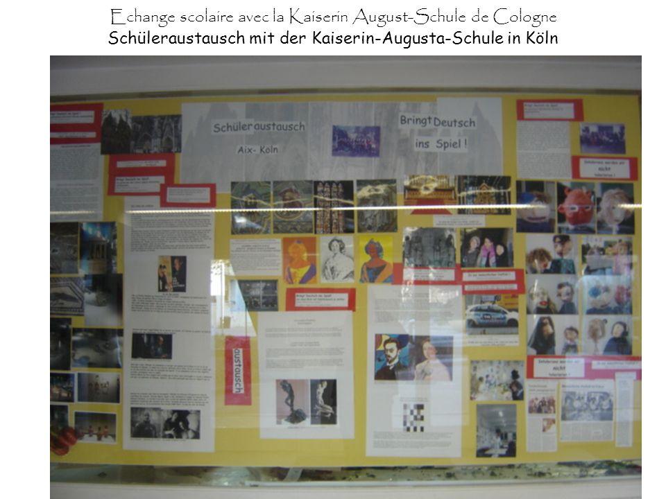 Echange scolaire avec la Kaiserin August-Schule de Cologne Schüleraustausch mit der Kaiserin-Augusta-Schule in Köln