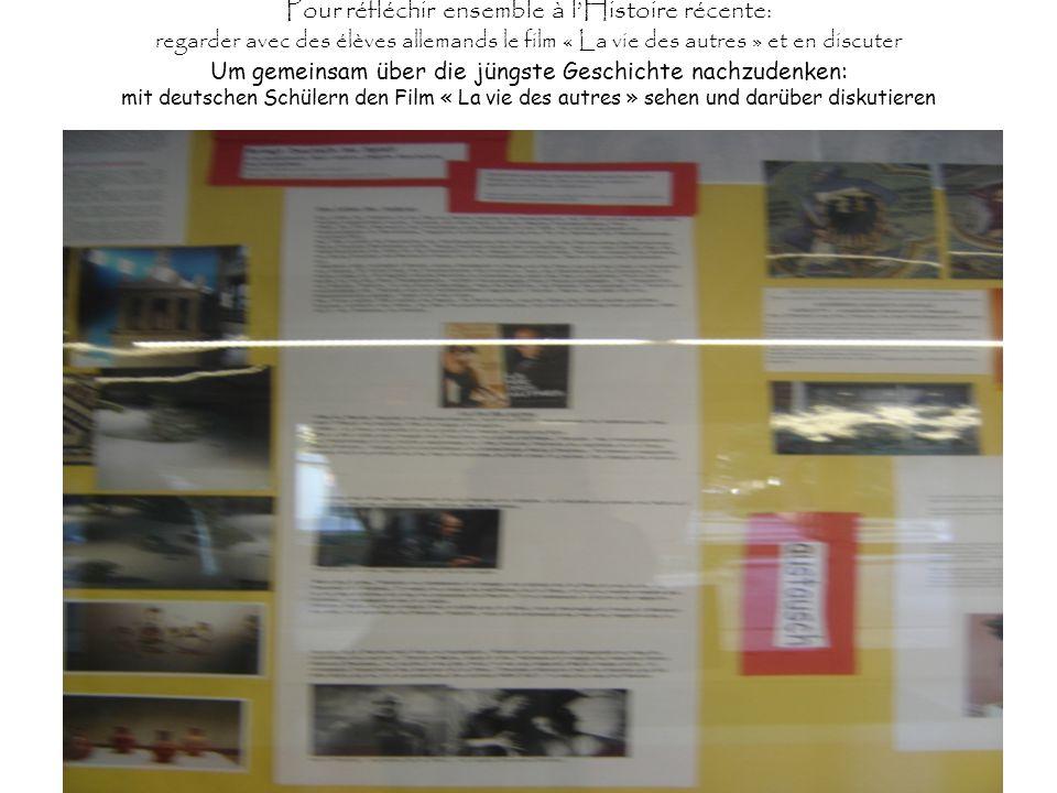 Pour réfléchir ensemble à lHistoire récente: regarder avec des élèves allemands le film « La vie des autres » et en discuter Um gemeinsam über die jün