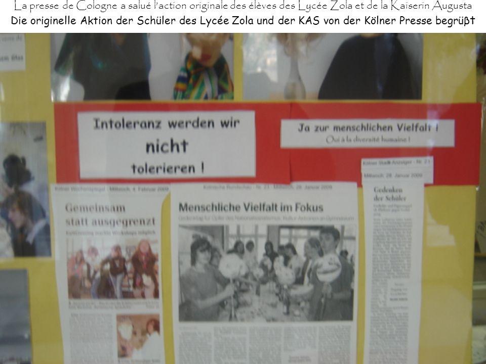 La presse de Cologne a salué laction originale des élèves des Lycée Zola et de la Kaiserin Augusta Die originelle Aktion der Schüler des Lycée Zola und der KAS von der Kölner Presse begrüβ t