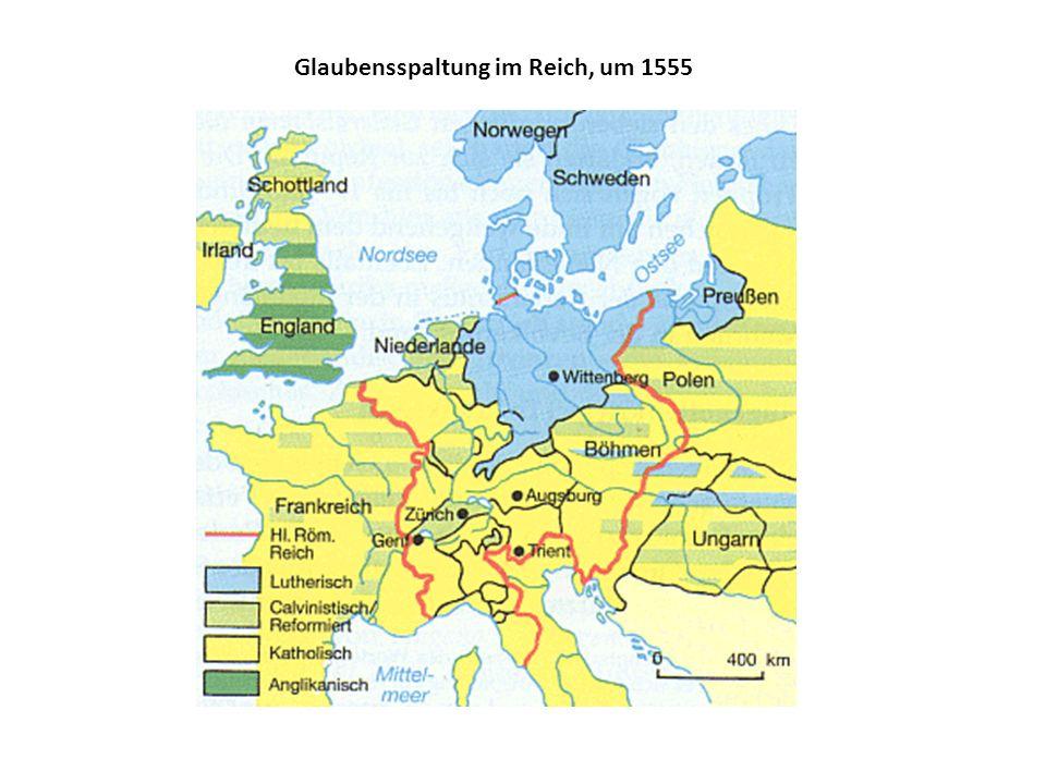 Glaubensspaltung im Reich, um 1555