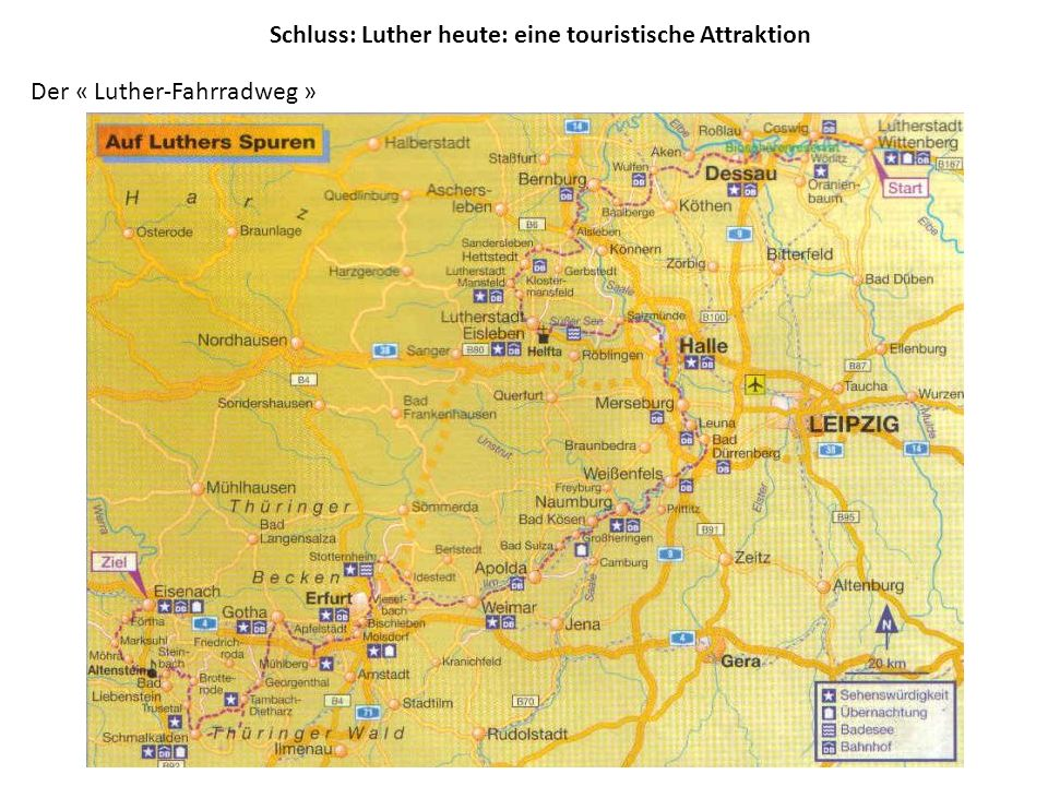 Schluss: Luther heute: eine touristische Attraktion Der « Luther-Fahrradweg »