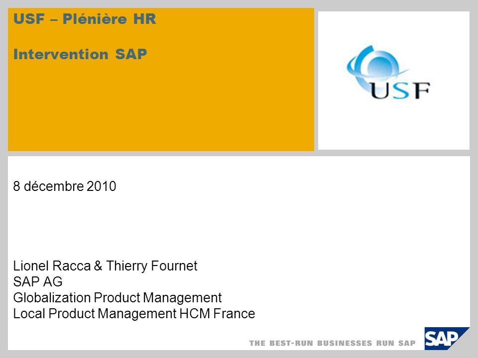 © SAP 2009Page 2 © SAP 2007 / Page 2 DADS-U V08R10 : Disponibilité DADS-U V08R10 : FAQ DADS-U V08R10 : Portabilité N4DS / DNAC Changements légaux Agenda