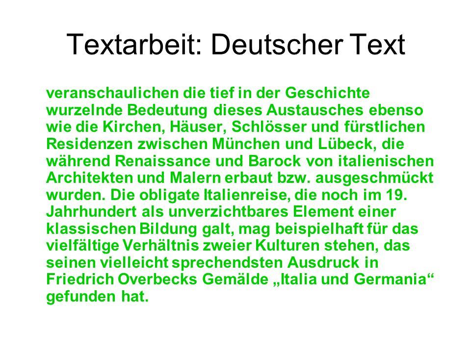 Textarbeit: Deutscher Text veranschaulichen die tief in der Geschichte wurzelnde Bedeutung dieses Austausches ebenso wie die Kirchen, Häuser, Schlösse