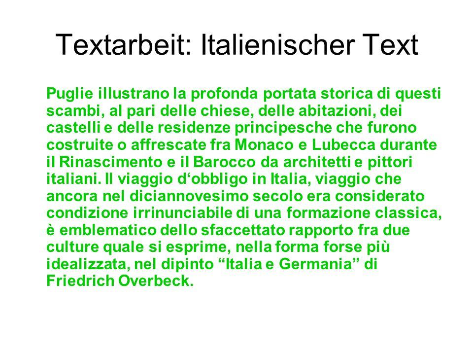 Textarbeit: Italienischer Text Puglie illustrano la profonda portata storica di questi scambi, al pari delle chiese, delle abitazioni, dei castelli e