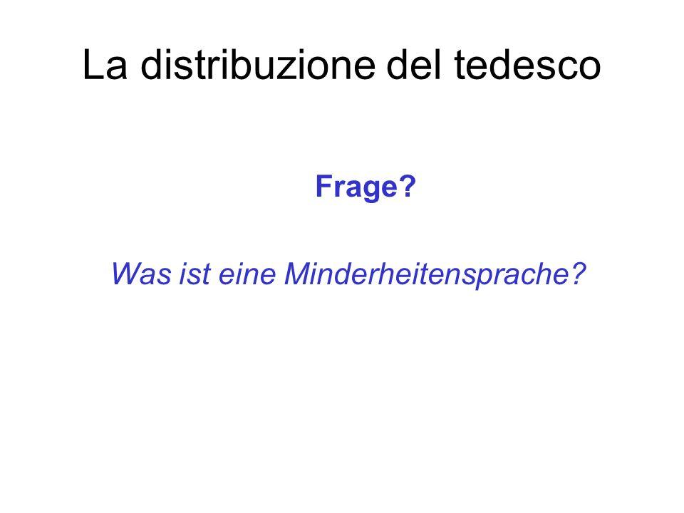 La distribuzione del tedesco Frage? Was ist eine Minderheitensprache?