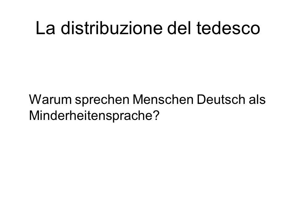La distribuzione del tedesco Warum sprechen Menschen Deutsch als Minderheitensprache?