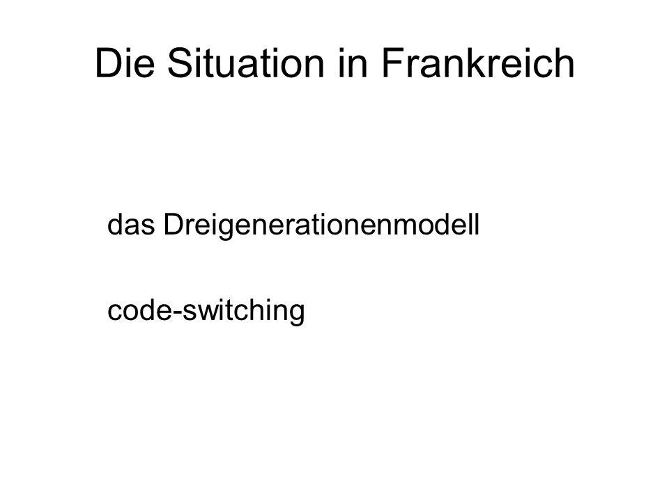Die Situation in Frankreich das Dreigenerationenmodell code-switching