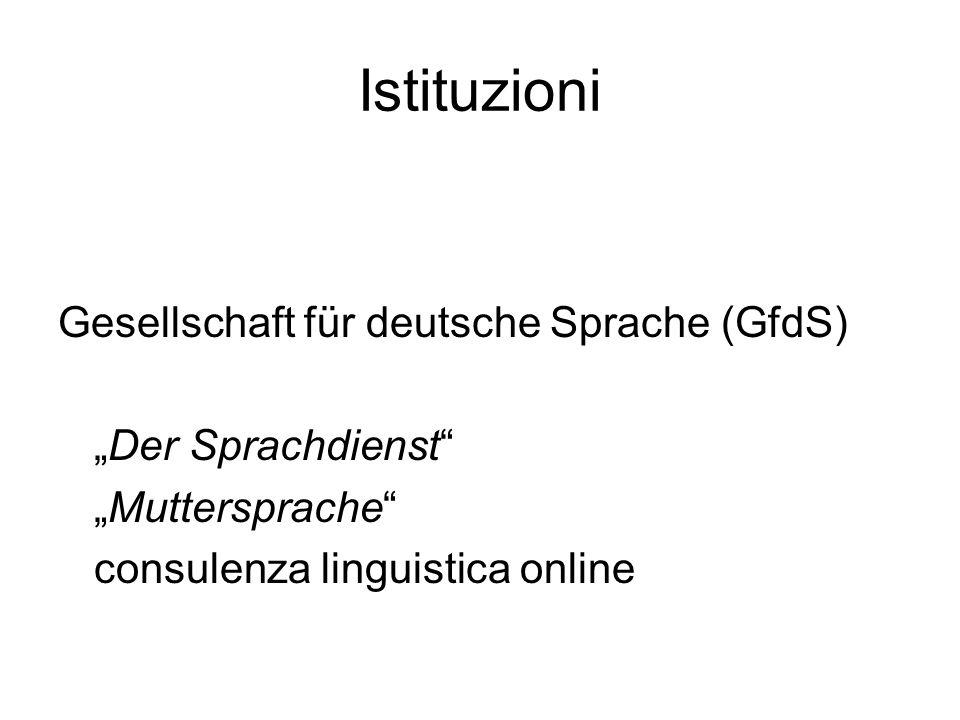 Istituzioni Gesellschaft für deutsche Sprache (GfdS) Der Sprachdienst Muttersprache consulenza linguistica online