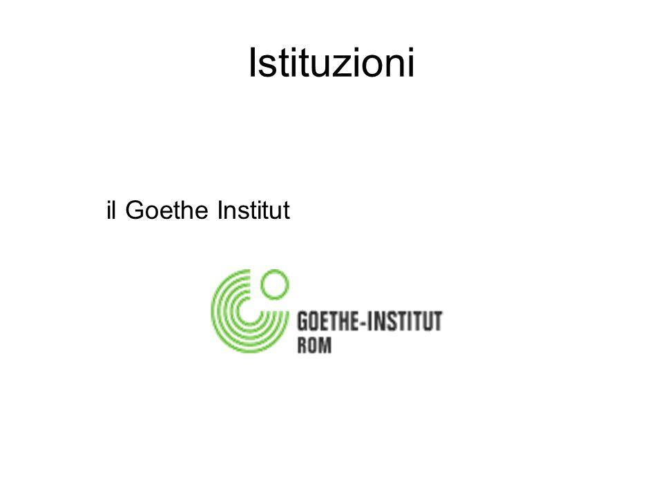 Istituzioni il Goethe Institut