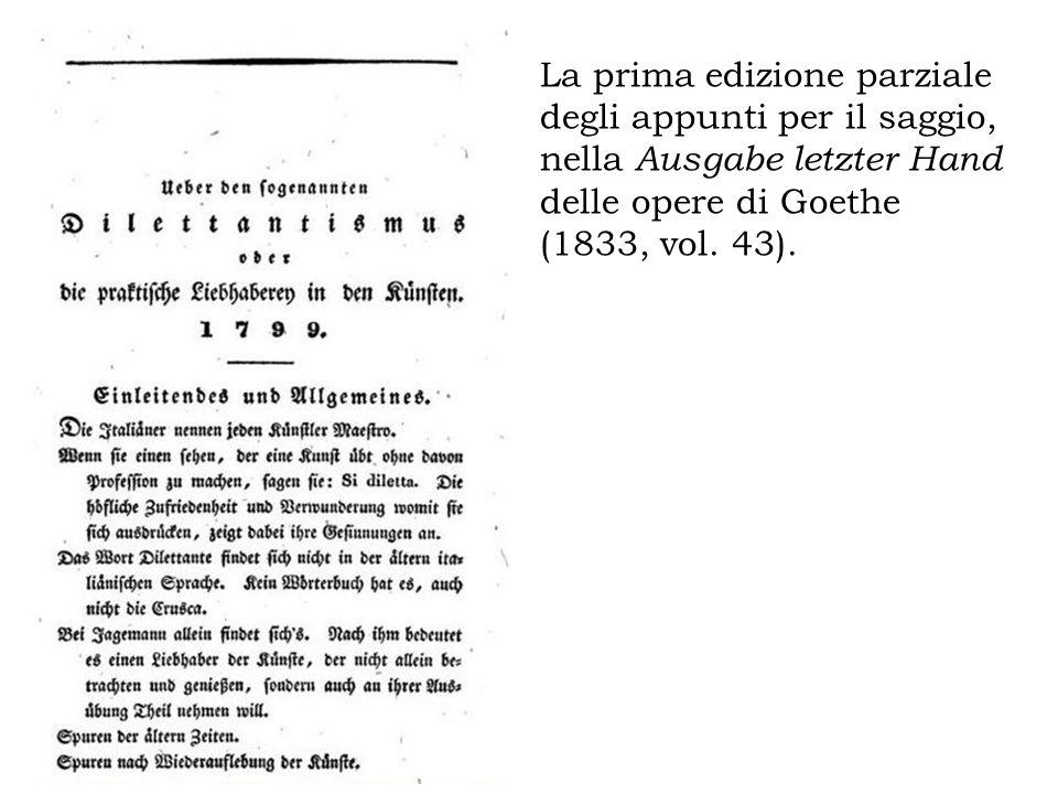 La prima edizione parziale degli appunti per il saggio, nella Ausgabe letzter Hand delle opere di Goethe (1833, vol. 43).