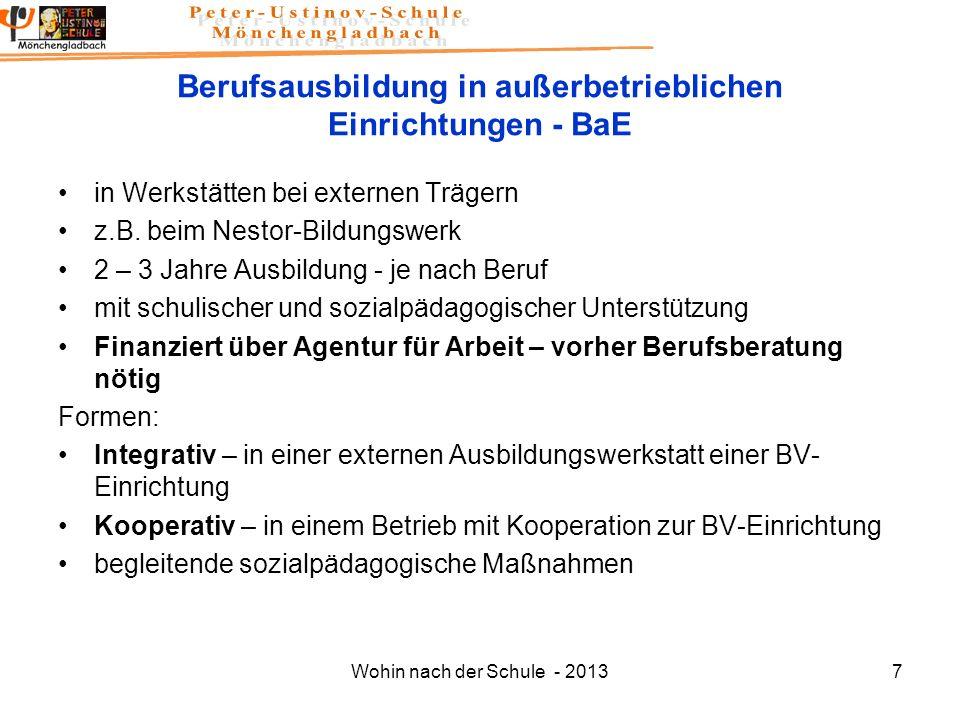 Wohin nach der Schule - 20137 Berufsausbildung in außerbetrieblichen Einrichtungen - BaE in Werkstätten bei externen Trägern z.B. beim Nestor-Bildungs