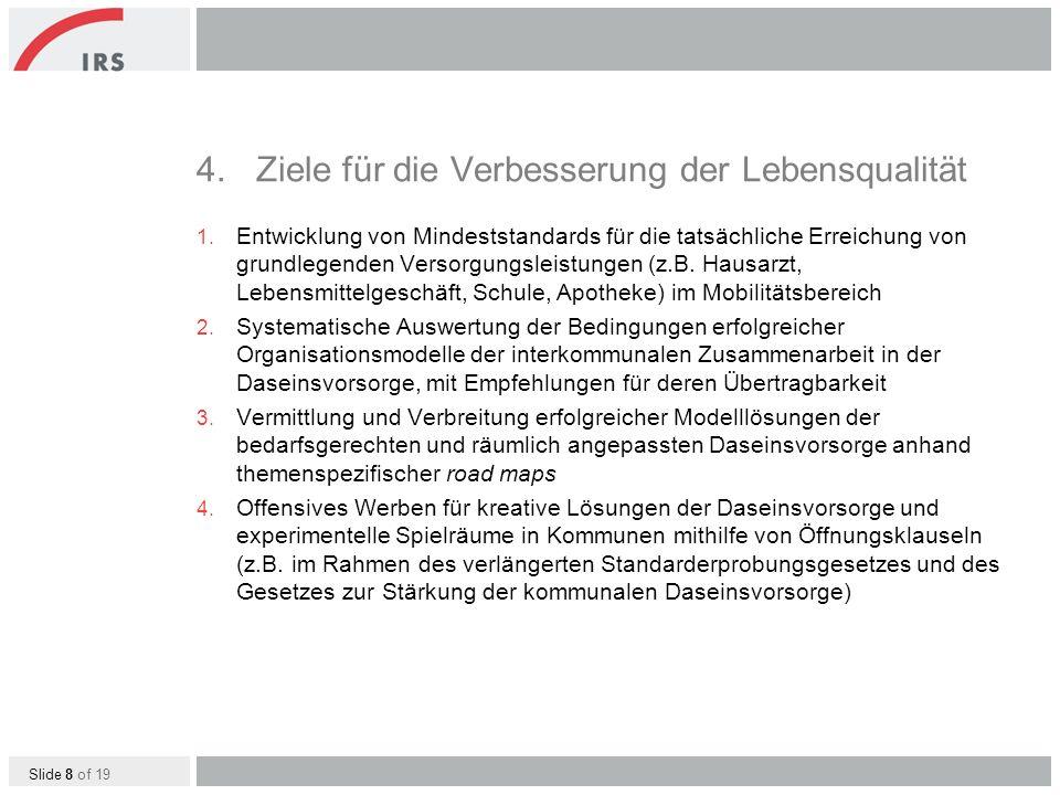 Slide 8 of 19 4.Ziele für die Verbesserung der Lebensqualität 1.