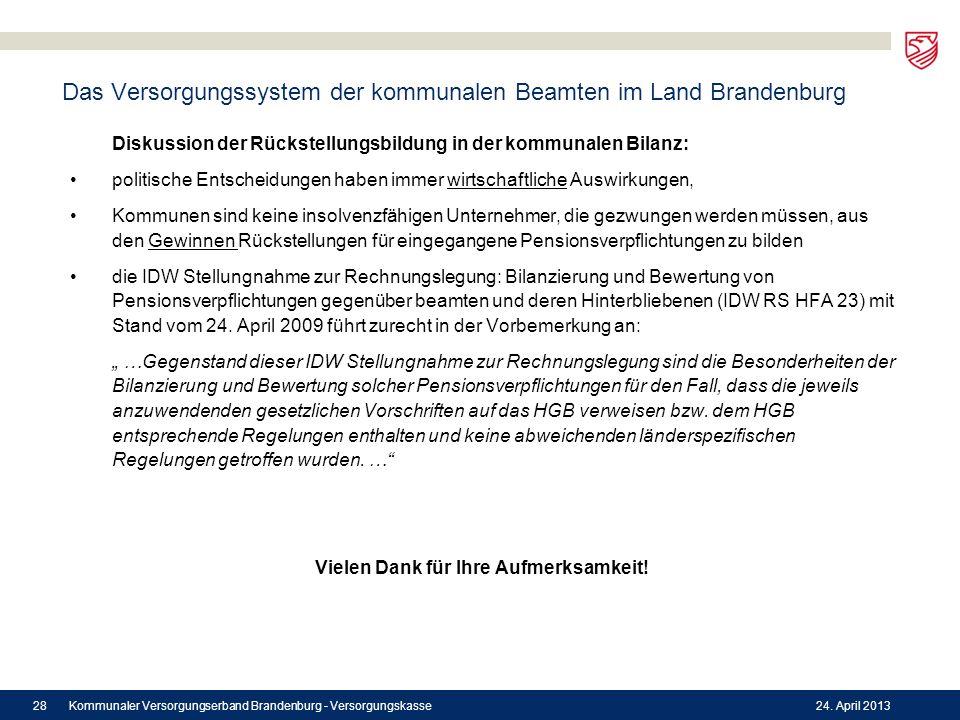 Das Versorgungssystem der kommunalen Beamten im Land Brandenburg Diskussion der Rückstellungsbildung in der kommunalen Bilanz: politische Entscheidung