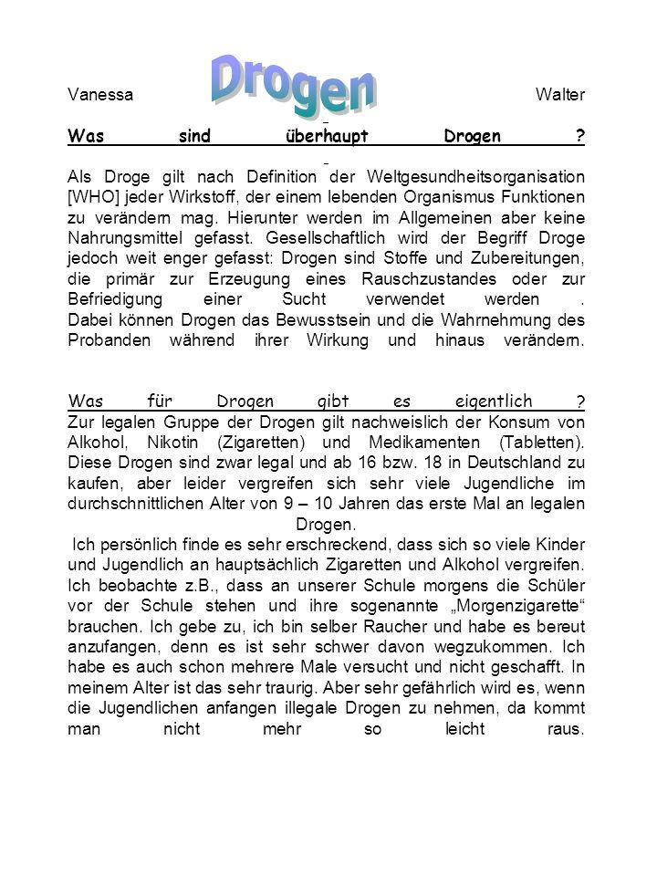 Illegale Drogen sind z.B.: Koks XTC Speed Opium Mariuhanna Wie kommen Jugendliche überhaupt an Drogen.