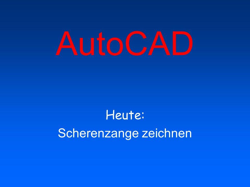 AutoCAD Heute: Scherenzange zeichnen