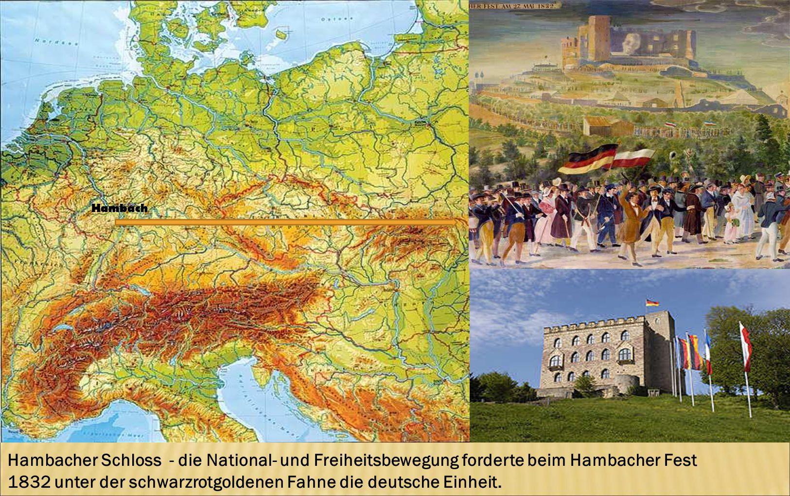 Hambach Hambacher Schloss - die National- und Freiheitsbewegung forderte beim Hambacher Fest 1832 unter der schwarzrotgoldenen Fahne die deutsche Einh