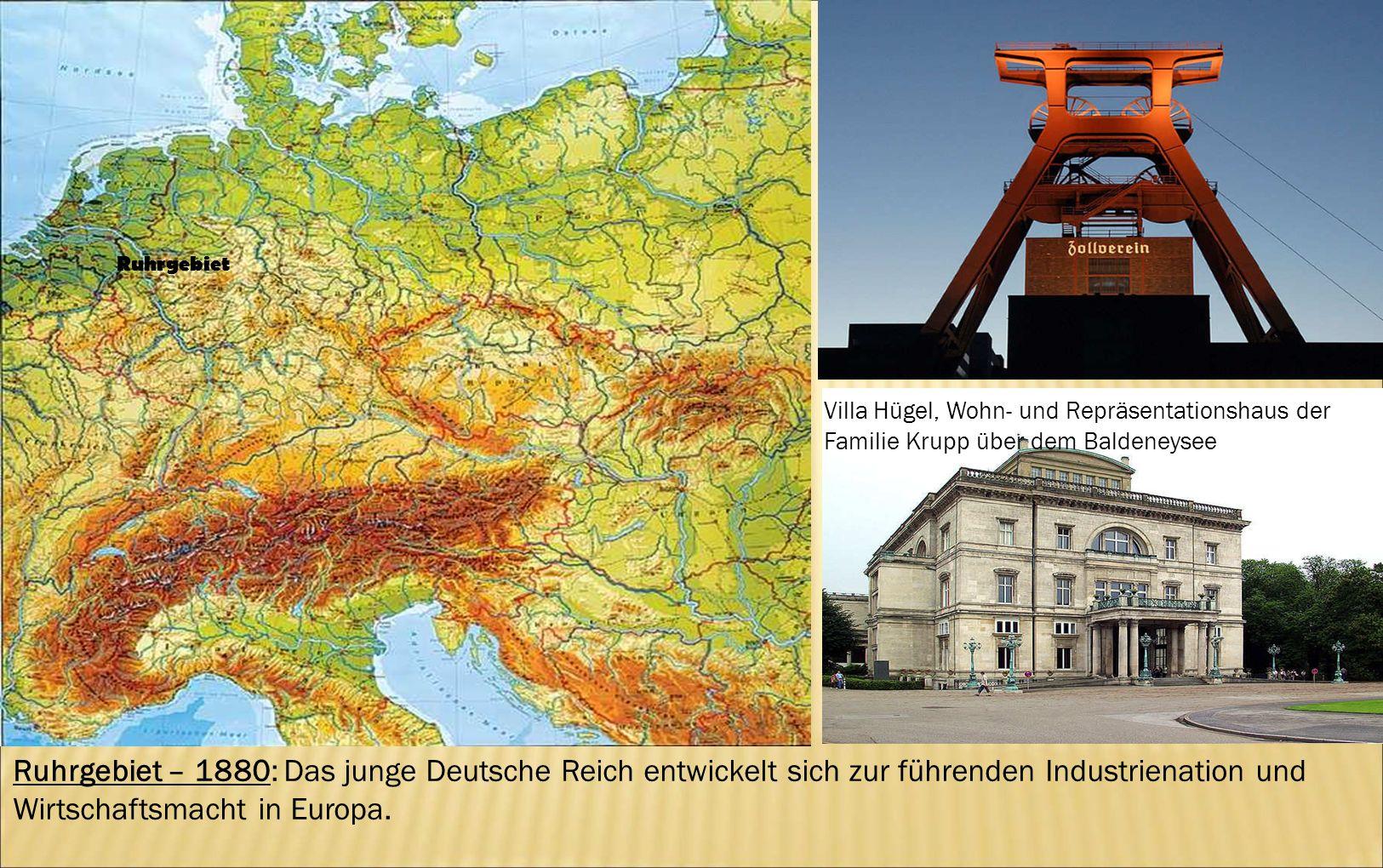 Villa Hügel, Wohn- und Repräsentationshaus der Familie Krupp über dem Baldeneysee Ruhrgebiet Ruhrgebiet – 1880: Das junge Deutsche Reich entwickelt si