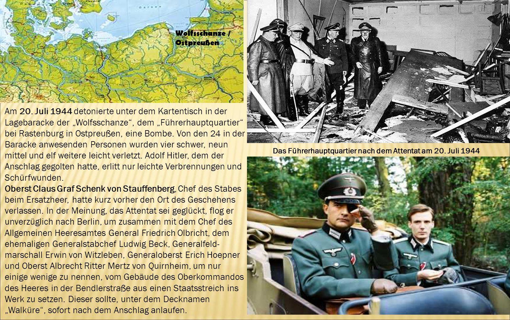 Das Führerhauptquartier nach dem Attentat am 20. Juli 1944 Wolfsschanze / Ostpreußen Am 20. Juli 1944 detonierte unter dem Kartentisch in der Lagebara