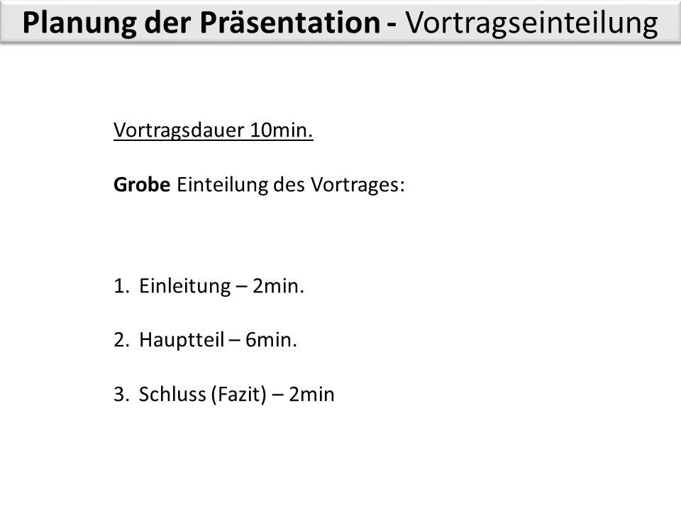 Planung der Präsentation – Zeiteinteilung: 3.KHJ 1.