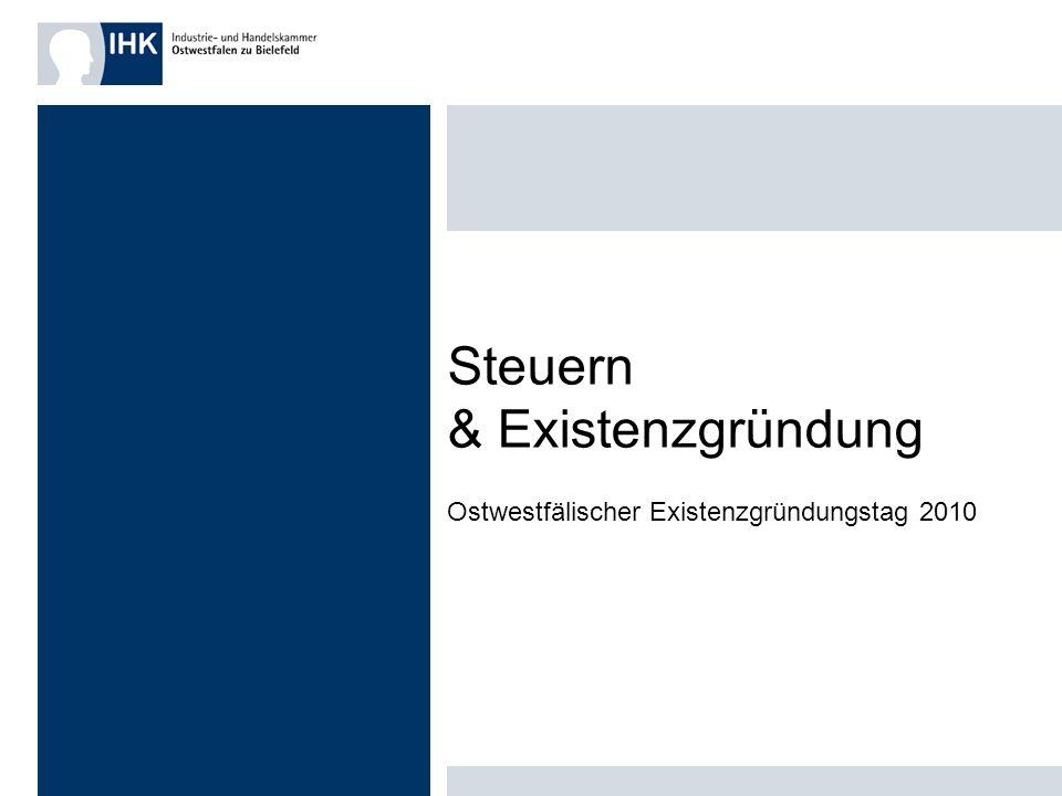 Steuern & Existenzgründung Ostwestfälischer Existenzgründungstag 2010