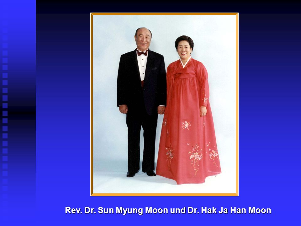 Rev. Dr. Sun Myung Moon und Dr. Hak Ja Han Moon