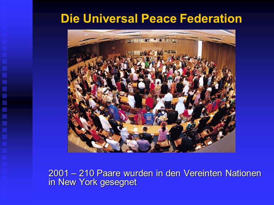 Die Universal Peace Federation 2001 – 210 Paare wurden in den Vereinten Nationen in New York gesegnet