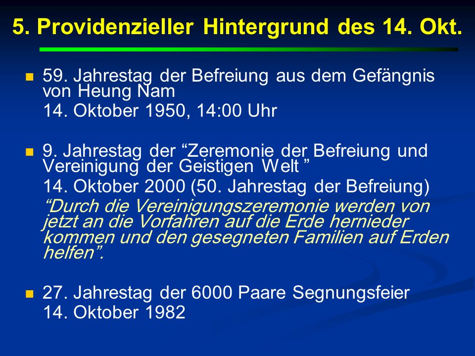 5. Providenzieller Hintergrund des 14. Okt. 59. Jahrestag der Befreiung aus dem Gefängnis von Heung Nam 14. Oktober 1950, 14:00 Uhr 9. Jahrestag der Z