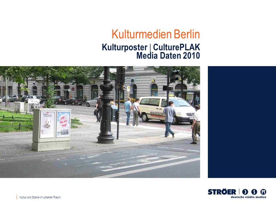 Kulturmedien Berlin Kulturposter CulturePLAK Media Daten 2010 Kultur und Szene im urbanen Raum