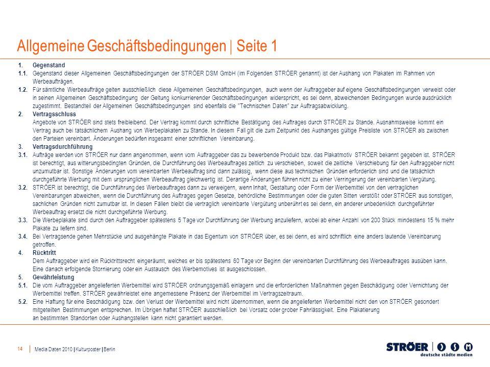 14 Allgemeine Geschäftsbedingungen Seite 1 1. Gegenstand 1.1. Gegenstand dieser Allgemeinen Geschäftsbedingungen der STRÖER DSM GmbH (im Folgenden STR