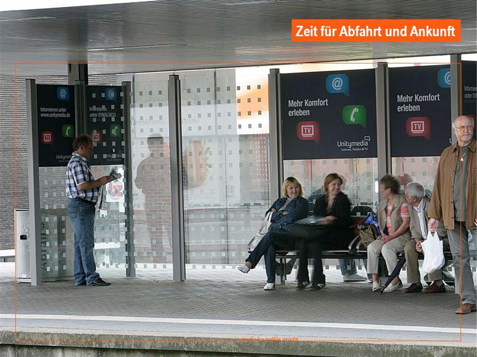9 media for mobile people Ströer DERG Media - September 2008 media for mobile people Zeit für Abfahrt und Ankunft