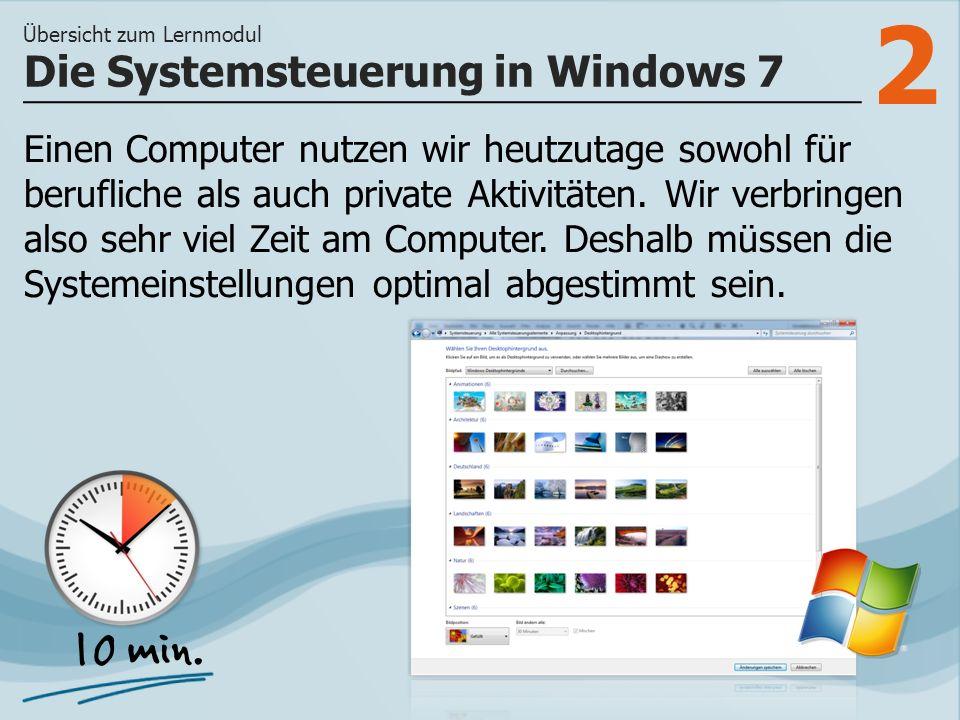 2 Einen Computer nutzen wir heutzutage sowohl für berufliche als auch private Aktivitäten.