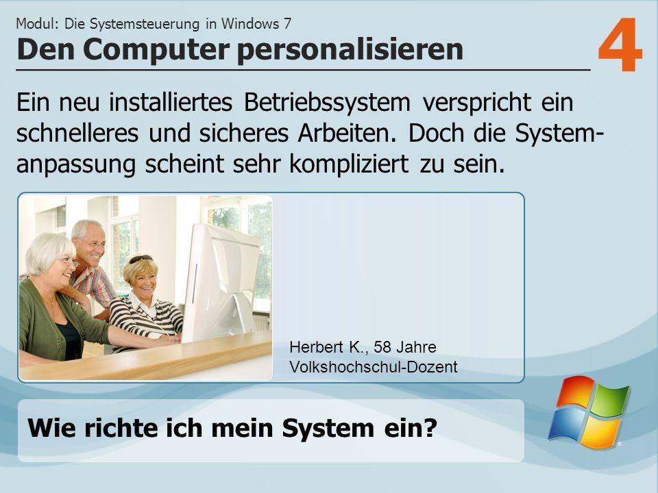 4 Ein neu installiertes Betriebssystem verspricht ein schnelleres und sicheres Arbeiten.