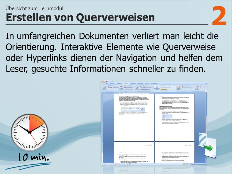3 >> wie Sie einem Dokument Querverweise hinzufügen und wie Sie mit Hyperlinks auf externe Informationen verweisen können.