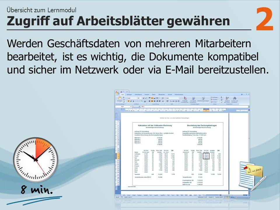 2 Werden Geschäftsdaten von mehreren Mitarbeitern bearbeitet, ist es wichtig, die Dokumente kompatibel und sicher im Netzwerk oder via E-Mail bereitzu