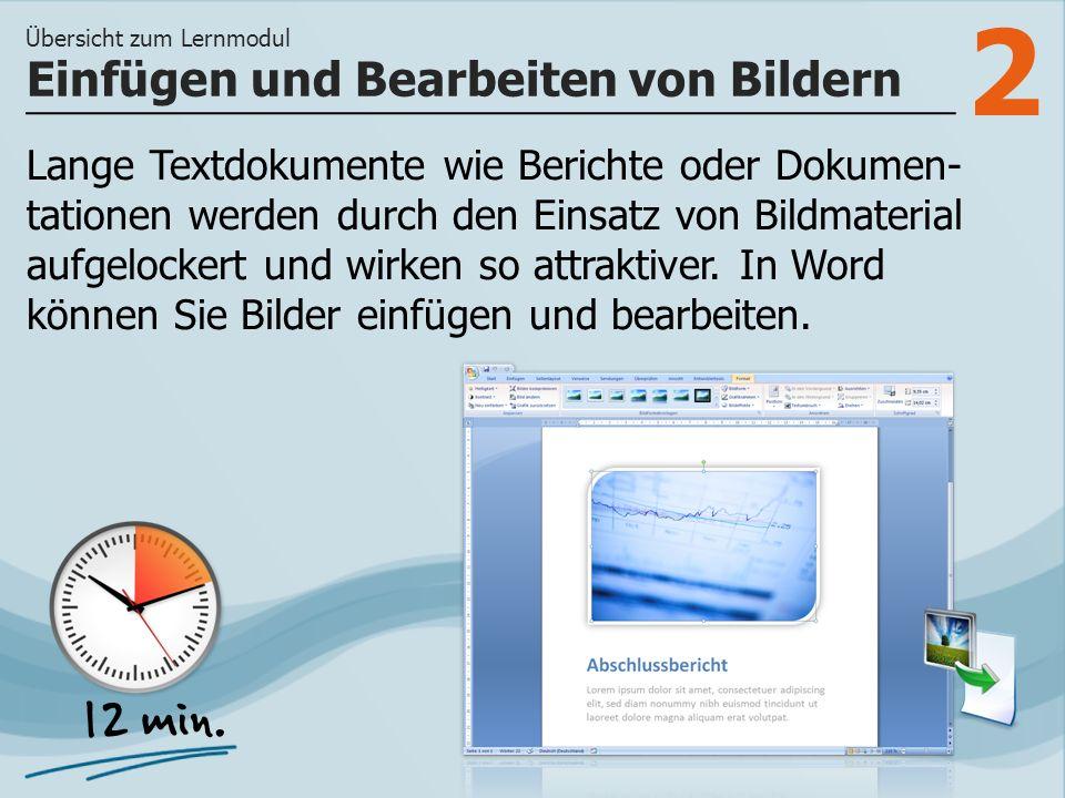 2 Lange Textdokumente wie Berichte oder Dokumen- tationen werden durch den Einsatz von Bildmaterial aufgelockert und wirken so attraktiver.
