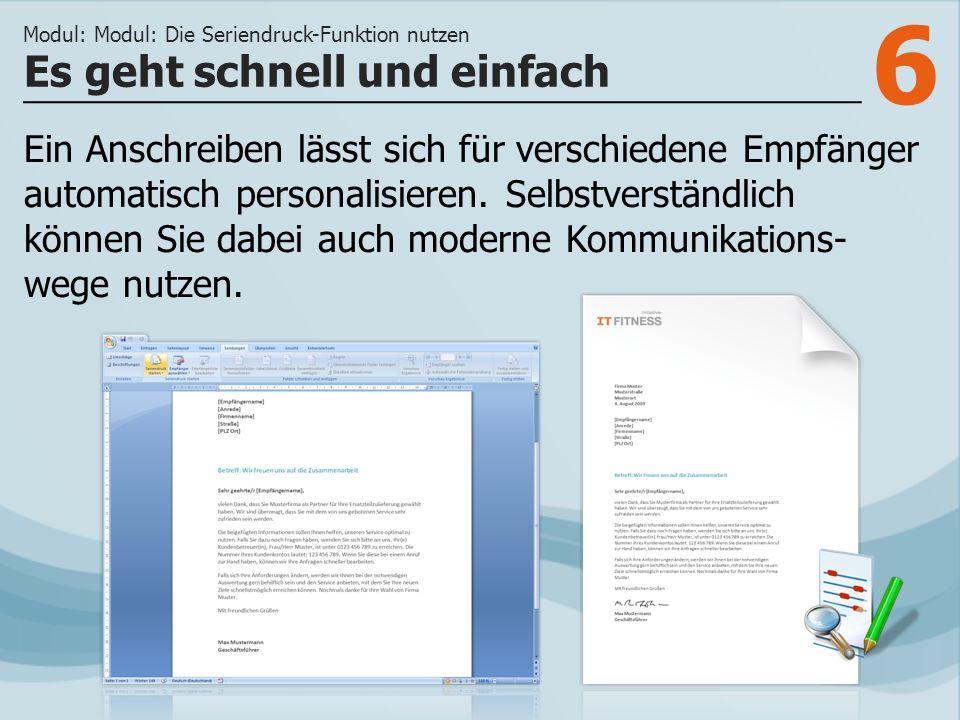 7 >>> Die Seriendruck-Funktion lässt sich auf jedes Textdokument anwenden.
