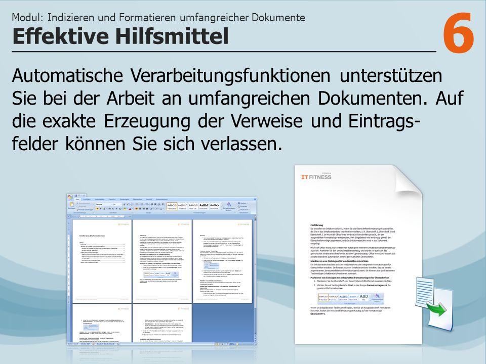 6 Automatische Verarbeitungsfunktionen unterstützen Sie bei der Arbeit an umfangreichen Dokumenten.