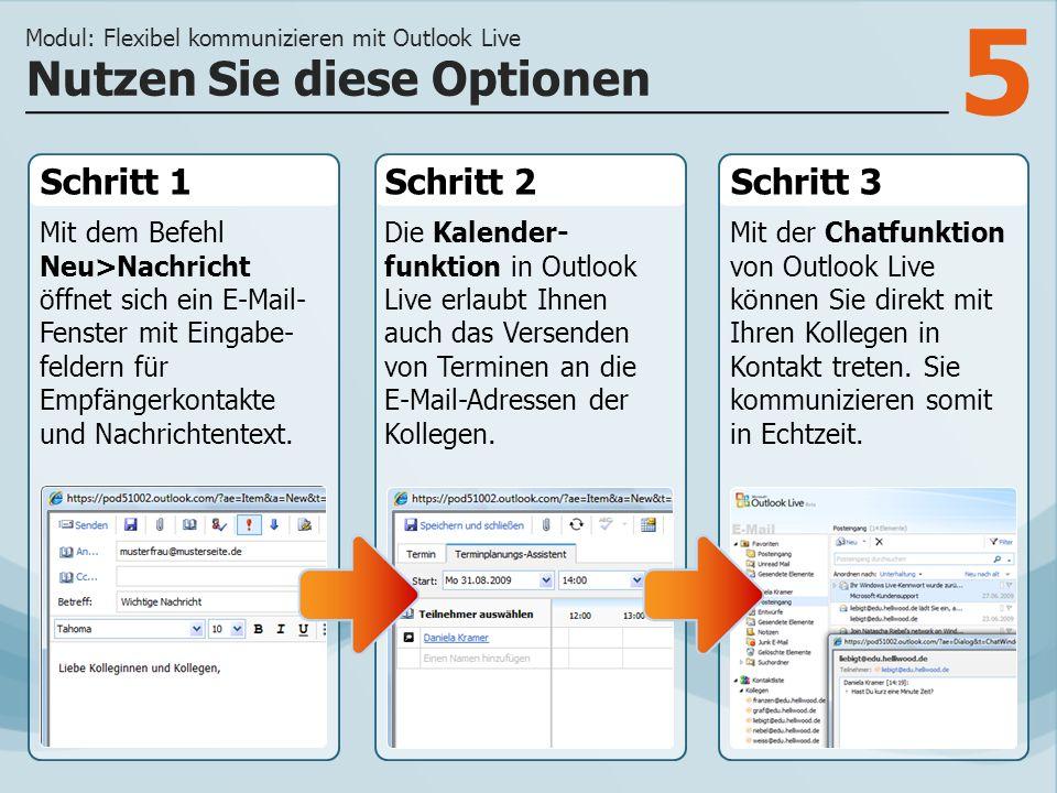 5 Schritt 1 Mit dem Befehl Neu>Nachricht öffnet sich ein E-Mail- Fenster mit Eingabe- feldern für Empfängerkontakte und Nachrichtentext.
