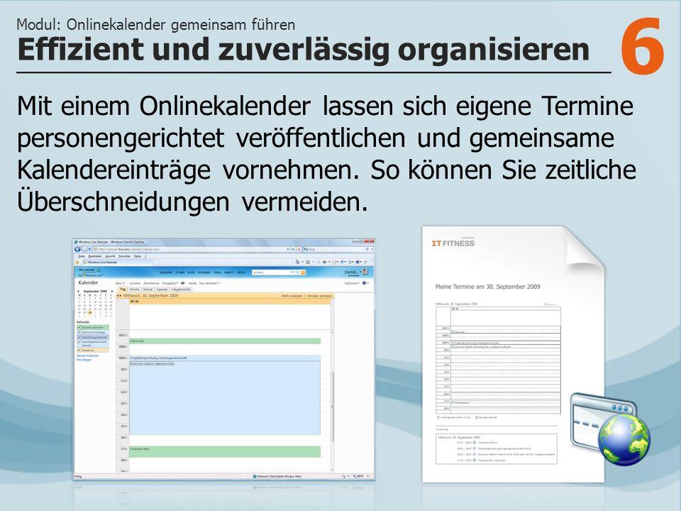 7 >>> Windows Live Kalender legt automatisch Gruppenkalender an.