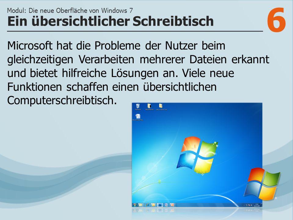 6 Microsoft hat die Probleme der Nutzer beim gleichzeitigen Verarbeiten mehrerer Dateien erkannt und bietet hilfreiche Lösungen an.