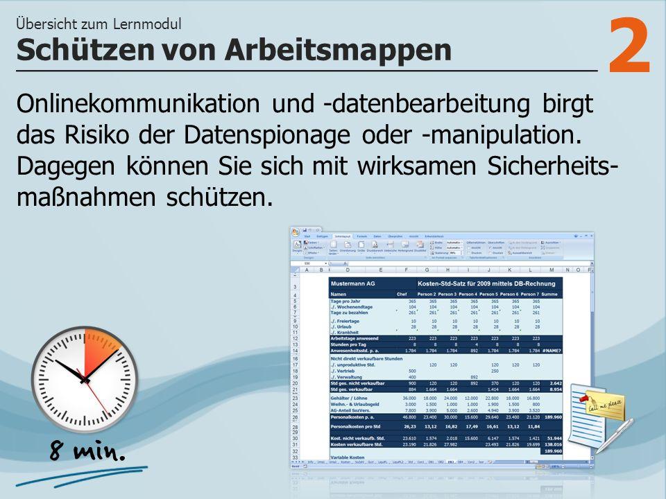 2 Onlinekommunikation und -datenbearbeitung birgt das Risiko der Datenspionage oder -manipulation.