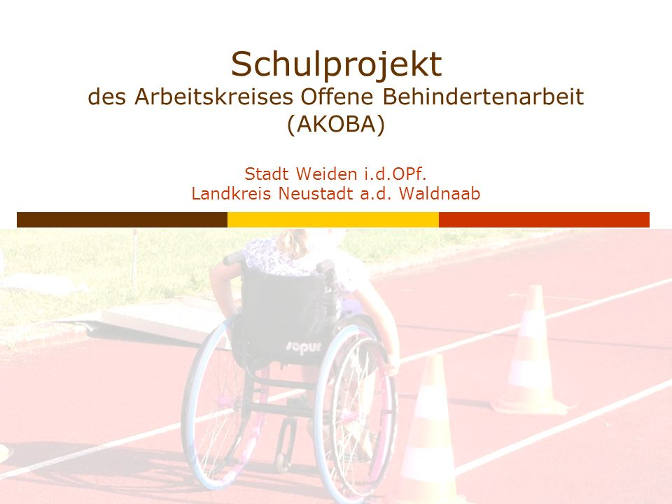 Schulprojekt des Arbeitskreises Offene Behindertenarbeit (AKOBA) Stadt Weiden i.d.OPf.