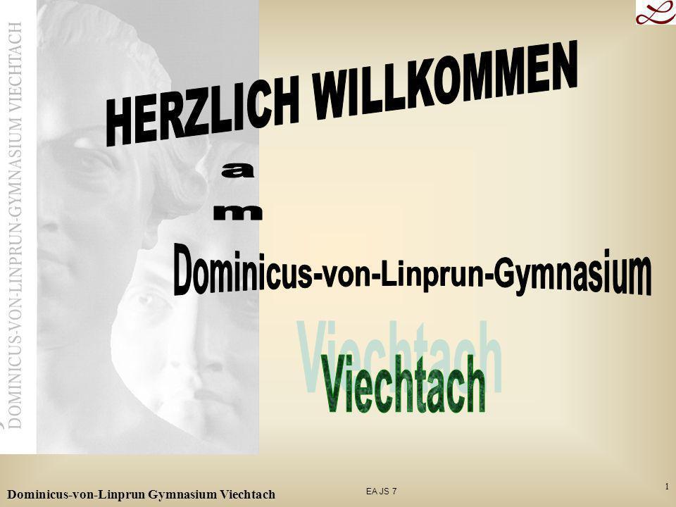 EA JS 7 Dominicus-von-Linprun Gymnasium Viechtach 12 NTG 8. Jahrgangsstufe